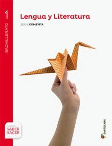 lengua y literatura 1º bachillerato saber hacer ed. 2015-9788468003870