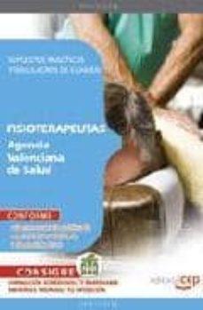 Curiouscongress.es Fisioterapeutas Agencia Valenciana De Salud. Supuestos Practicos Y Simulacros De Examen(3ª Ed.) Image