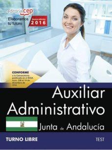 auxiliar administrativo (turno libre) junta de andalucia: test-9788468175270