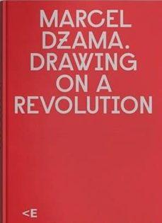 Iguanabus.es Marcel Dzama: Drawing On A Revolution Image