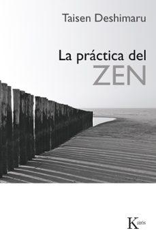 la practica del zen (4ª ed.)-taisen deshimaru-9788472451070