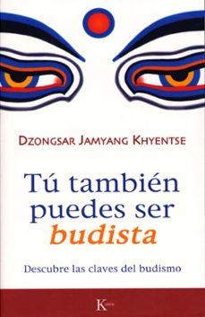 Carreracentenariometro.es Tu Tambien Puedes Ser Budista: Descubre Las Claves Del Budismo Image