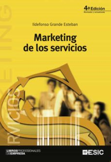 marketing de los servicios (4ª ed)-ildefonso grande esteban-9788473563970