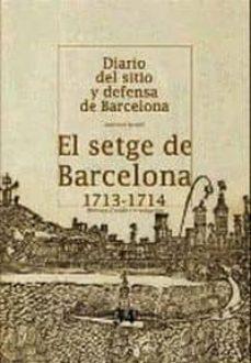Titantitan.mx El Setge De Barcelona (1713-1714) Diario Del Sitio Y Defensa De B Arcelona Image