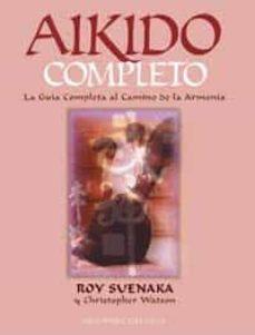 Ojpa.es Aikido Completo: La Guia Completa Al Camino De La Armonia Image