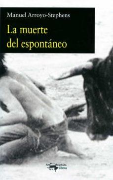 Descarga gratuita de libros electrónicos para smartphone LA MUERTE DEL ESPONTÁNEO