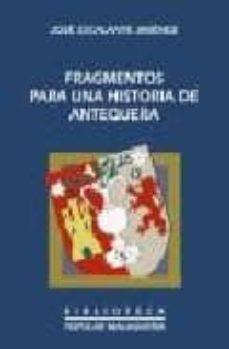 Cronouno.es Fragmentos Para Una Historia De Antequera Image