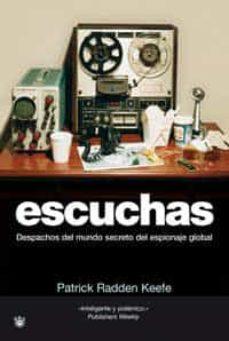 Bressoamisuradi.it Escuchas: Despachos Del Mundo Secreto Del Espionaje Global Image