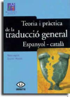 teoria i practica de la traduccio general espanyol-catala-esther monzo-rosa agost-9788480213370