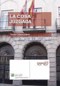 la cosa juzgada (ebook)-sonia calaza lopez-9788481264470