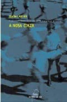 Libros descargables gratis para pc A NOSA CINZA (10ª ED.) en español
