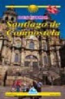 descubrir santiago de compostela-manoel santos-9788482892870