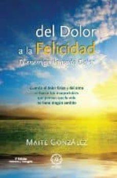 Encuentroelemadrid.es Del Dolor A La Felicidad: El Enemigo Llamado Dolor Image