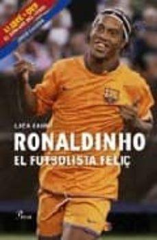 Lofficielhommes.es Ronaldinho, El Futbolista Feliç + Dvd Image