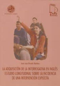 Vinisenzatrucco.it Adquisicion Interrogativa En Ingles: Estudio Longitudinal Sobre L A Incidencia De Una Intervencion Explicita Image