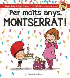 Encuentroelemadrid.es Per Molts Anys Montserrat Image