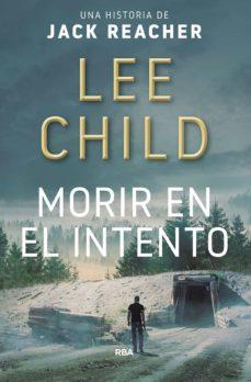 Descargar la revista de libros de google MORIR EN EL INTENTO in Spanish