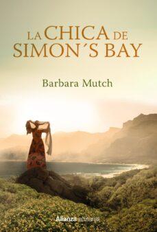 Descargar archivos de libros pdf LA CHICA DE SIMON S BAY de BARBARA MUTCH in Spanish 9788491048770