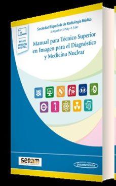 Librería descarga gratuita MANUAL PARA TECNICO SUPERIOR EN IMAGEN PARA EL DIAGNOSTICO Y MEDICINA NUCLEAR in Spanish PDF de  9788491105770