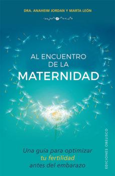 Emprende2020.es Al Encuentro De La Maternidad: Una Guia Para Optimizar Tu Fertilidad Antes Del Embarazo Image