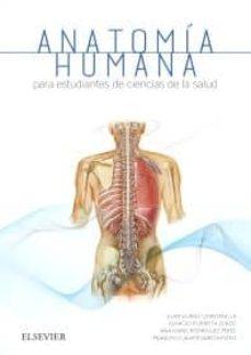 Los mejores libros para descargar en kindle ANATOMÍA HUMANA PARA ESTUDIANTES DE CIENCIAS DE LA SALUD de J.A SUÁREZ QUINTANILLA