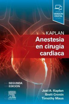 Trailab.it Kaplan. Anestesia En Cirugía Cardíaca, 2ª Ed. Image