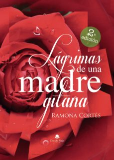Descargar libros más vendidos pdf (I.B.D.) LAGRIMAS DE UNA MADRE GITANA MOBI 9788491600770
