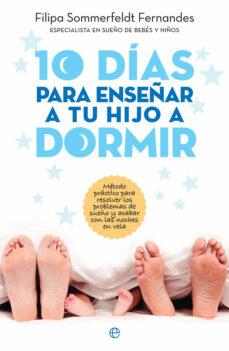 Permacultivo.es 10 Días Para Enseñar A Tu Hijo A Dormir Image