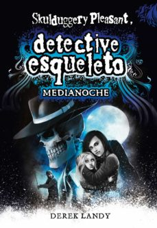 Mejores libros descargar pdf DETECTIVE ESQUELETO: MEDIANOCHE 9788491825470 FB2 en español