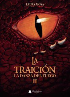 Descargar ebooks de google (I.B.D.) LA TRAICION: LA DANZA DEL FUEGO II in Spanish