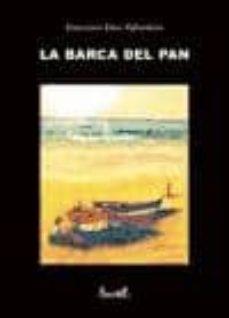 Libro en línea descargar libro de texto LA BARCA DEL PAN CHM ePub FB2