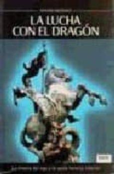 Followusmedia.es La Lucha Con El Dragon: La Tirania Del Ego Y La Gesta Heroica Int Erior Image