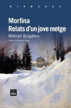 Libros de audio gratis para descargar a mi iPod MORFINA RELATS D UN JOVE 9788492440870