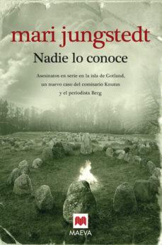 Ebooks descargables gratis para mp3 NADIE LO CONOCE (SAGA ANDERS KNUTAS 3) de MARI JUNGSTEDT in Spanish