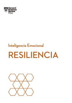 resiliencia: serie inteligencia emocional hbr-9788494606670