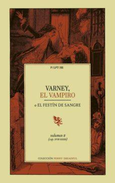 Libros para descargar gratis para ipod. VARNEY, EL VAMPIRO O EL FESTÍN DE SANGRE (VOL II) (CAPITULOS XIII -XXXIII)