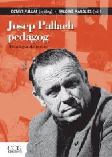 Permacultivo.es Josep Pallach Pedagog: Antologia De Textos Image