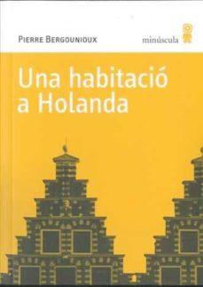 Descarga de libros de texto gratis UNA HABITACIO A HOLANDA
