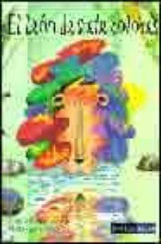 Inciertagloria.es El Leon De Siete Colores (2ª Ed.) Image
