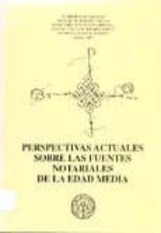 Encuentroelemadrid.es Perspectivas Actuales Sobre Las Fuentes Notariales De La Edad Med Ia Image