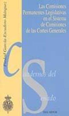 Inciertagloria.es Las Comisiones Permanentes Legislativas En El Sistema De Comision Es De Las Cortes Generales (Cuadernos Del Senado) Image