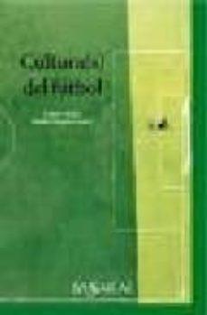 cultura(s) del futbol-galder reguera-9788496636170