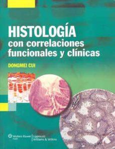 histologia con correlaciones funcionales y clinicas-dongmei cui-9788496921870