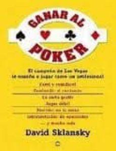 ganar al poker: el campeon de las vegas le enseña a jugar como un profesional-david sklansky-9788497348270