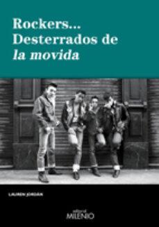 Libros electrónicos gratuitos para descargar en formato epub ROCKERS... DESTERRADOS DE LA MOVIDA
