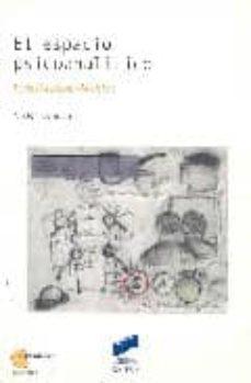 el espacio psicoanalitico: freud-lacan-möbius-victor korman-9788497561570