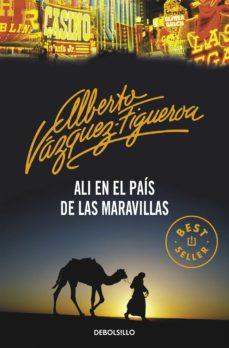 Rapidshare search gratis descargar ebook ALI EN EL PAIS DE LAS MARAVILLAS en español 9788497935470 PDF de ALBERTO VAZQUEZ-FIGUEROA