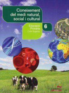 Cdaea.es Coneixement Del Medi Natural, Social I Cultural 6 (Ll) Image