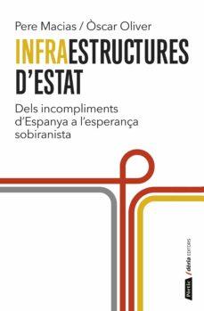 infraestructures d estat-pere macias-oscar oliver-9788498093070