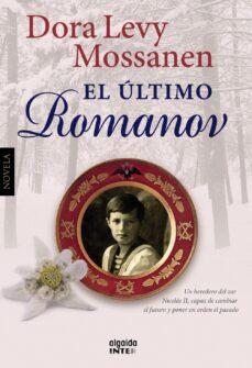 Descargar libros electrónicos gratis aleman EL ULTIMO ROMANOV (Literatura española)